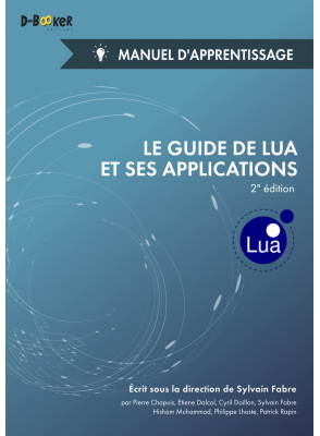 Le guide de Lua et ses applications - Manuel d'apprentissage